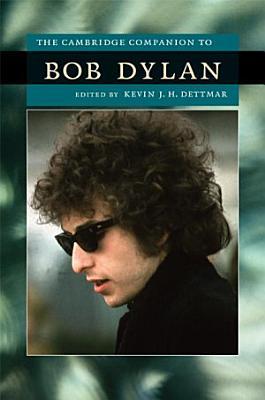 The Cambridge Companion to Bob Dylan PDF
