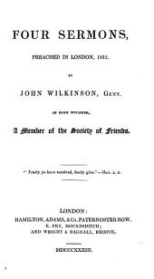 Four Sermons: Preached in London, 1832