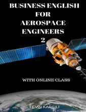 Business English for Aerospace Engineers 2