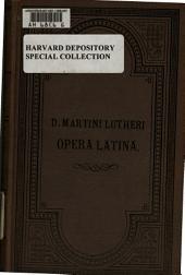 D. Martini Lutheri Exegetica opera latina: Volumes 24-25