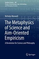 The Metaphysics of Science and Aim Oriented Empiricism PDF