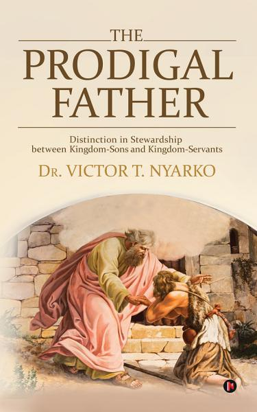 Download The Prodigal Father Book