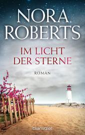Im Licht der Sterne: Roman