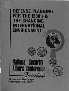 Defense Planning for the 1980 s   the Changing International Environment PDF