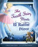The Tooth Fairy Meets El Ratón Pérez