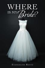 Where Is My Bride?