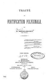 Traité de fortification polygonale: Volume 1