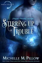 Stirring Up Trouble: A Warlocks MacGregor Novella: Warlocks MacGregor #3