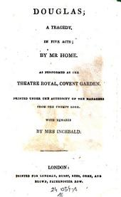Douglas; a Tragedy in 5 Acts. London (1808).
