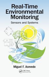 Real-Time Environmental Monitoring: Sensors and Systems