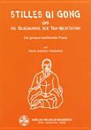 Stilles Qi Gong und die Geheimnisse der Tao Meditation PDF