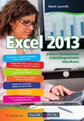 Excel 2013: práce s databázemi a kontingenčními tabulkami
