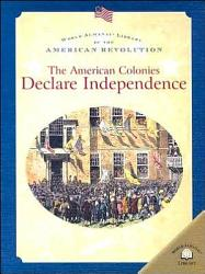 The American Colonies Declare Independence Book PDF