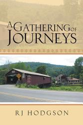 A Gathering Of Journeys Book PDF