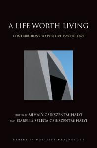A Life Worth Living Book