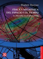 Física y metafísica del espacio y el tiempo: La filosofía en el laboratorio