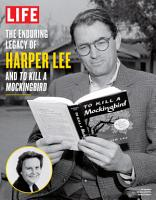 LIFE The Enduring Legacy of Harper Lee and To Kill a Mockingbird PDF