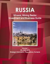 Russia Mineral & Mining Sector Investment and Business Guide