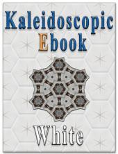 Kaleidoscopic Ebook - White