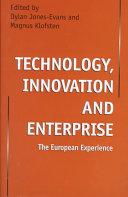 Technology, Innovation and Enterprise
