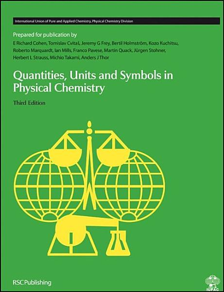 Quantities  Units and Symbols in Physical Chemistry