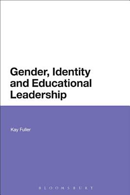 Gender  Identity and Educational Leadership