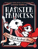 Hamster Princess  Little Red Rodent Hood PDF
