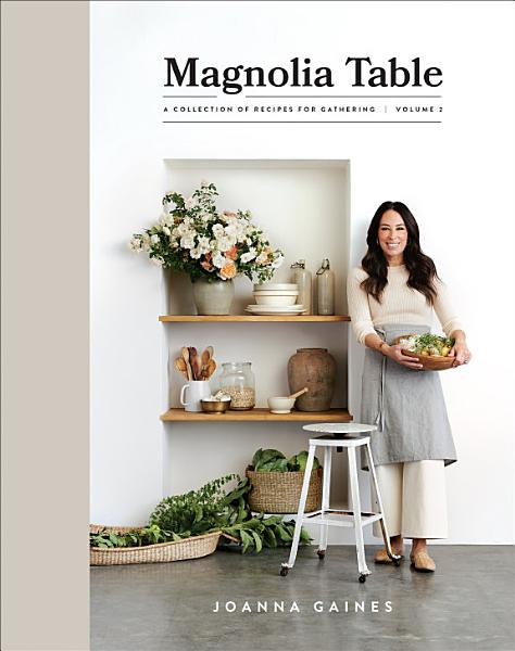 Download Magnolia Table  Volume 2 Book