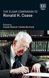 The Elgar Companion to Ronald H. Coase