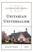 Historical Dictionary of Unitarian Universalism PDF