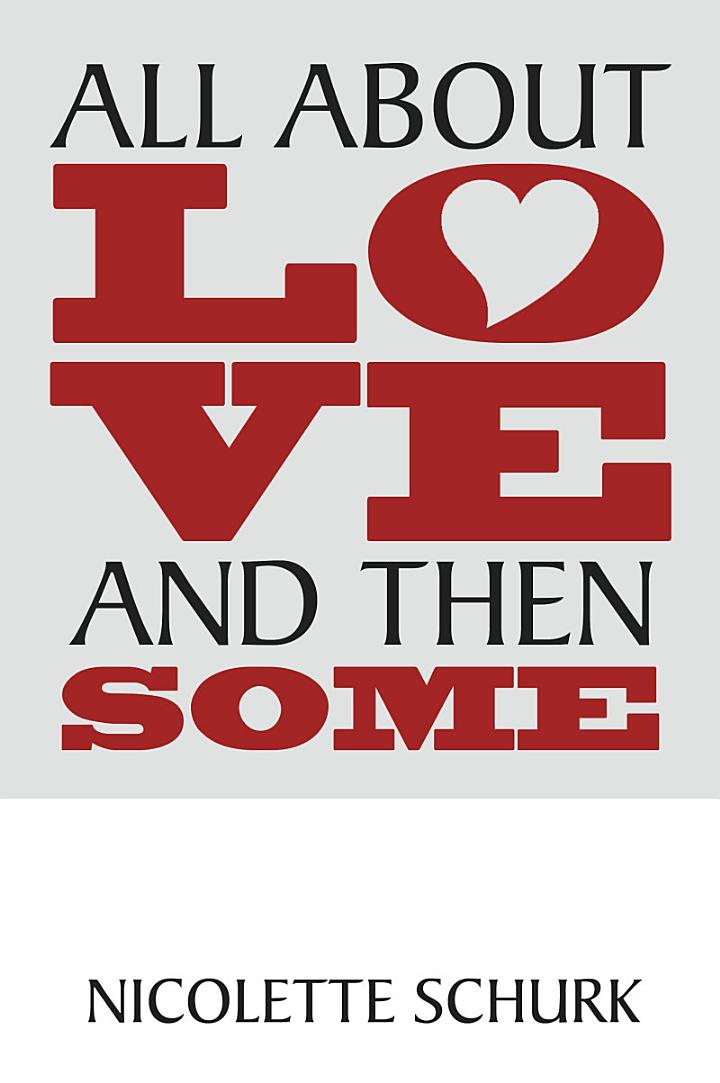 All About Love and Then Some