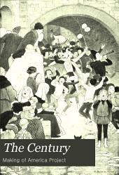 The Century Illustrated Monthly Magazine: Volume 84
