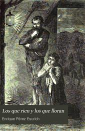 Los que rien y los que lloran: novela de costumbres