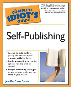 The Complete Idiot s Guide to Self Publishing PDF