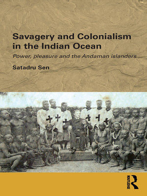 Savagery and Colonialism in the Indian Ocean