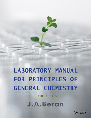 Laboratory Manual for Principles of General Chemistry  10th Edition