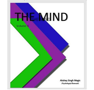 The Mind    Mentalism   Mind Reading with video course by Akshay Singh Magic Book