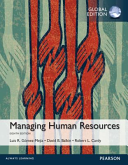 Managing Human Resources  Global Edition