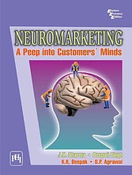 Neuromarketing  A Peep Into Customer S Minds PDF