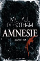 Amnesie: Psychothriller