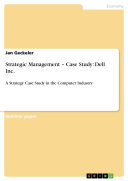 Strategic Management – Case Study: Dell Inc.