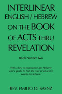 Interlinear English / Hebrew on the Book of Acts Thru Revelation