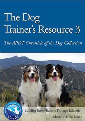 The Dog Trainer s Resource 3 PDF
