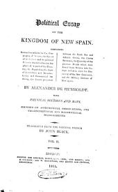 Political Essay on the Kingdom of New-Spain: Volume 2