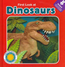 First Look at Dinosaurs PDF