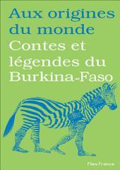 Contes et légendes du Burkina-Faso