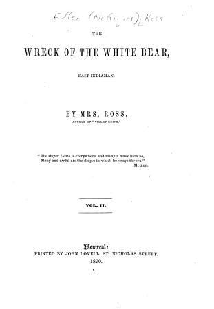 The Wreck of the White Bear  East Indiaman PDF