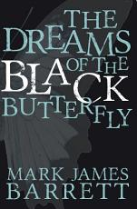 The Dreams of the Black Butterfly PDF