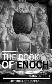 The Book of Enoch: Is the Book of Enoch a lost book of the Bible? Find out now