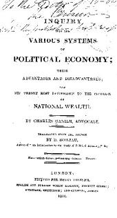 An inquiry into the various systems of political economy ...